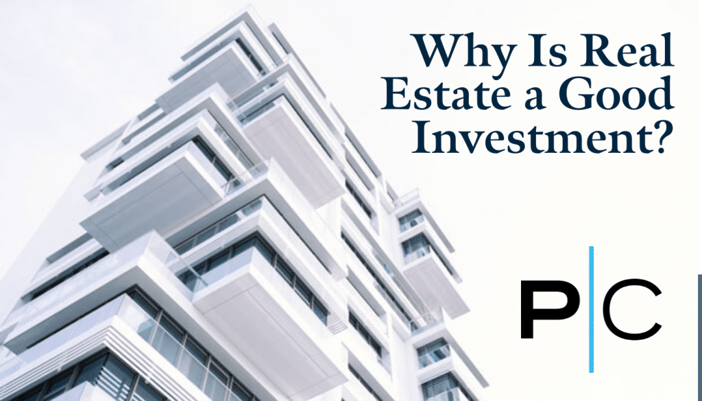 Why Is Real Estate a Good Investment_ - COMPRESSED