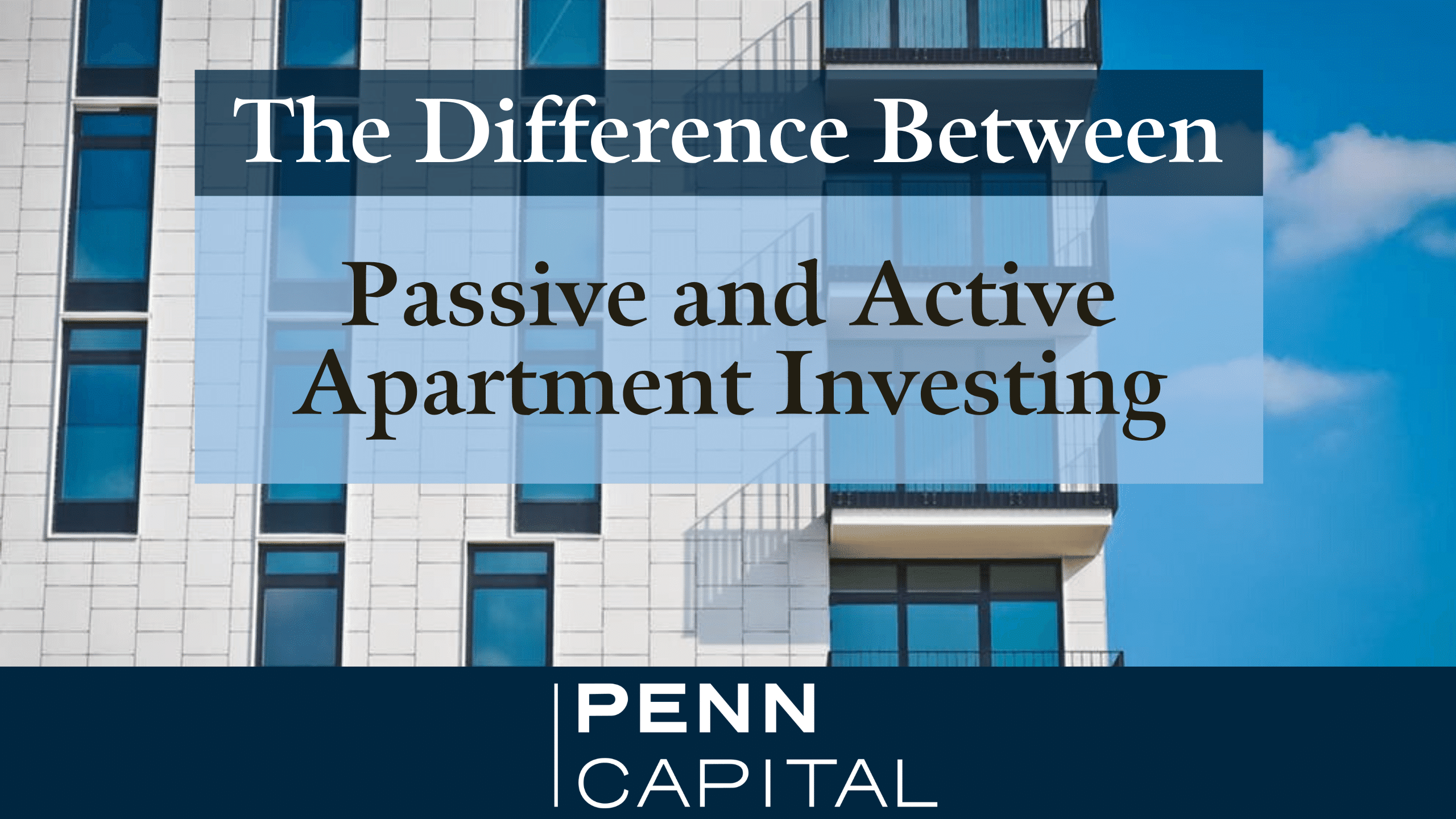 The difference between passive and active apartment investing - COMPRESSED