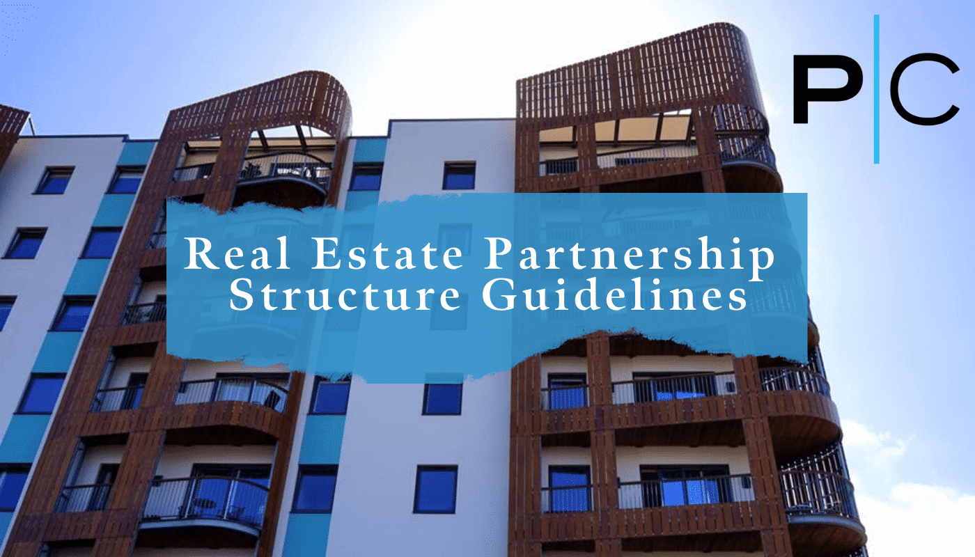Real Estate Partnership Structure Guidelines - COMPRESSED