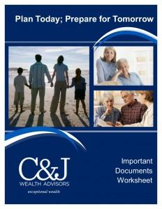 C&J Wealth Advisor Important Document Worksheet