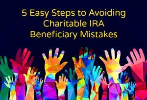 Avoiding Charitable IRA Beneficiary Mistakes