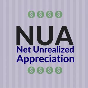 NUA - Net Unrealized Appreciation