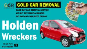 holden wreckers cash for holden cars melbourne holden werckers near me