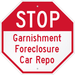 Stop Garnishment Foreclosure Repossession, Chapter 13 Bankruptcy