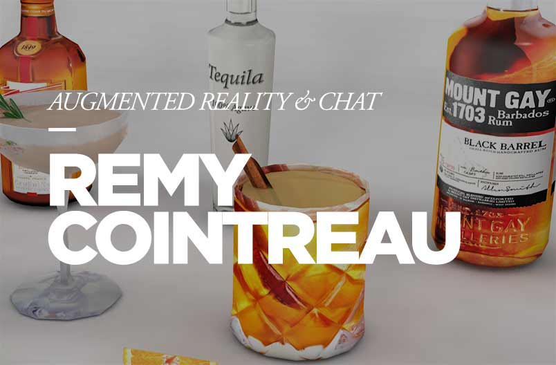 Remy Cointreau Augmented Reality