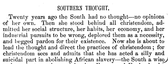Southern Thought – Its New and Important Manifestations – George Fitzhugh, 1857