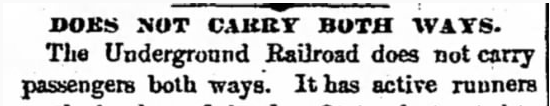 Does Not Carry Both Ways – Unknown, 7/27/1859 (A Critique of the Underground Railroad)