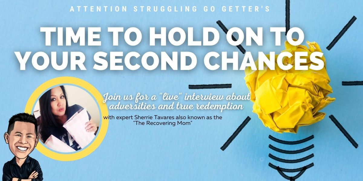 """Holding On To Second Chances…Even If You Think You Don't Have One Right Now"""""""