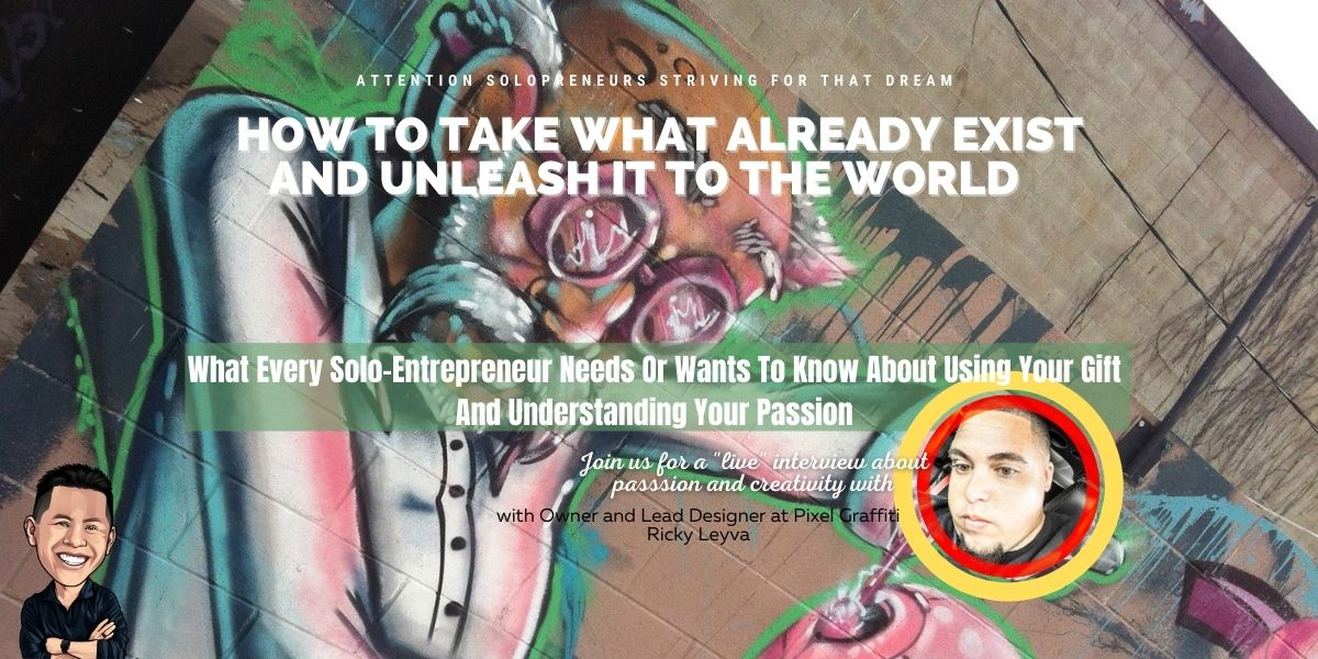 How The Street Art Scene Changed My Life w/ Ricky Leyva