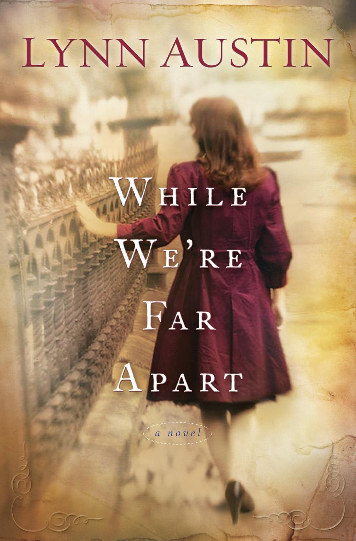 Book Cover: While We're Far Apart