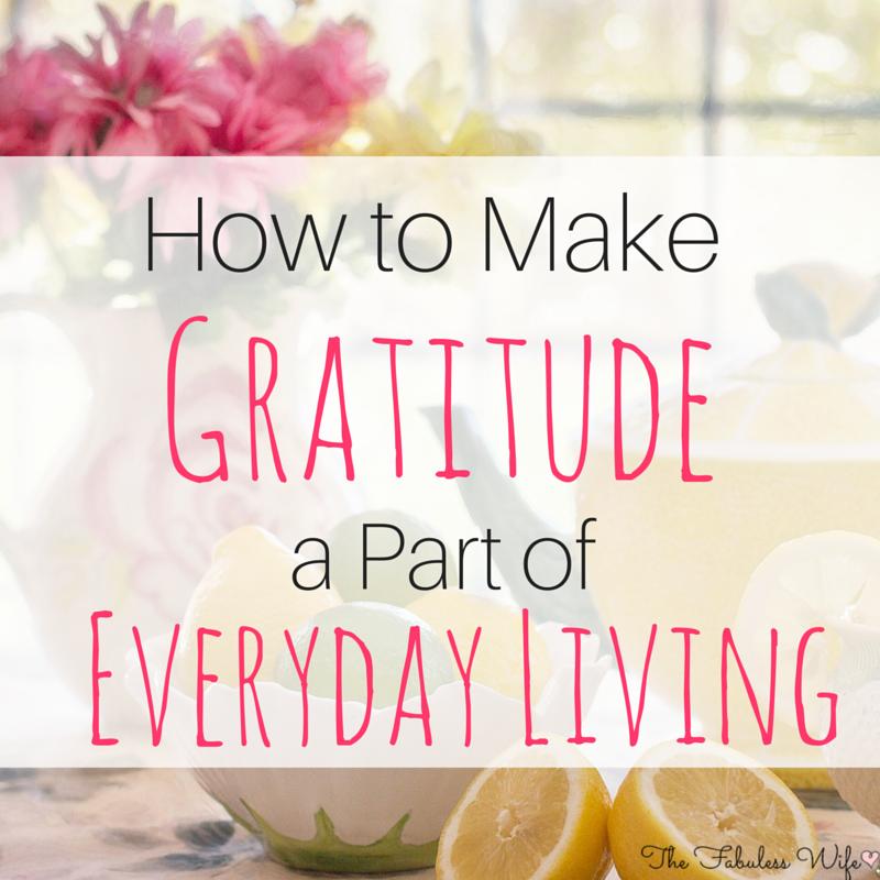 Make gratitude a part of life