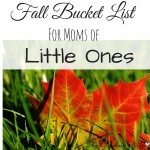 Fall Bucket List for Moms of Little Ones
