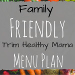 My Family-Friendly THM Menu: Breakfast, Lunch and Dinner!