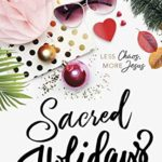 Sacred Holidays Review