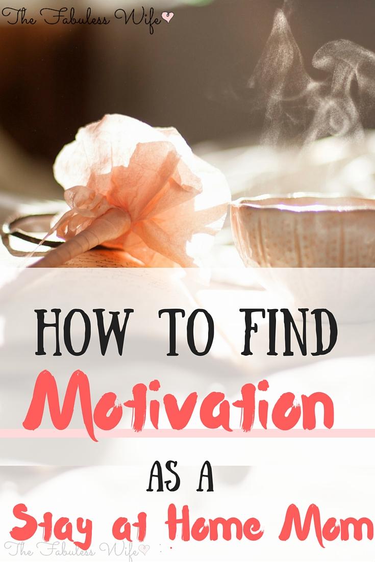 Find motivation as a SAHM