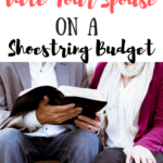 How to Date Your Husband on a Shoestring Budget
