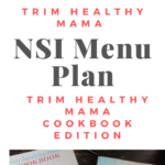Trim Healthy Mama NSI Menu Plan: Cookbook Edition!