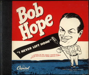 """78 Recording by Capitol Record of Bob Hope's """"I Never Left Home"""" Album"""