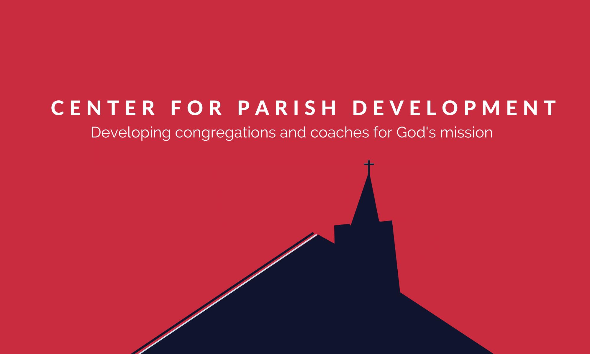 Center for Parish Development
