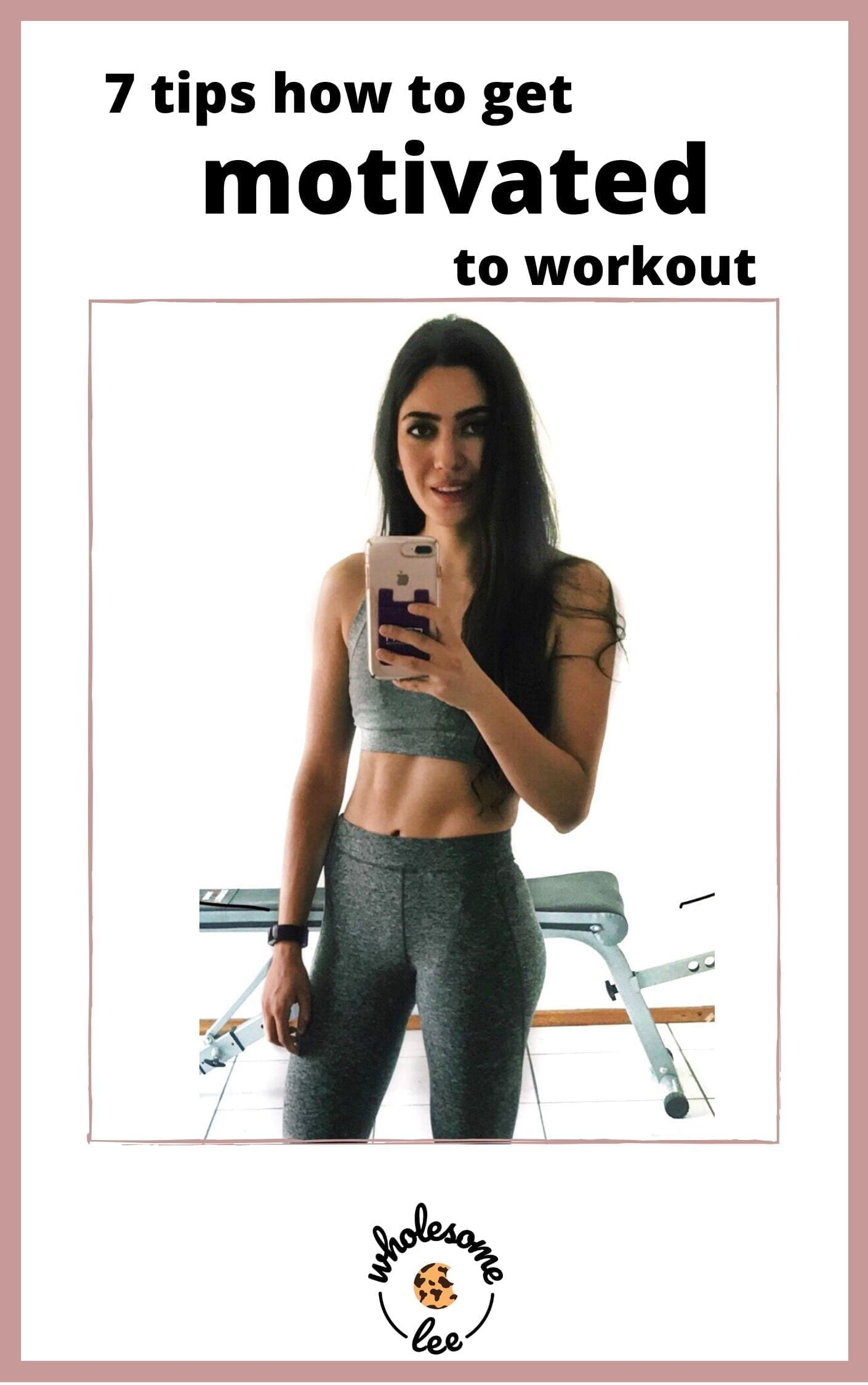 7 tips on how to get motivated to workout