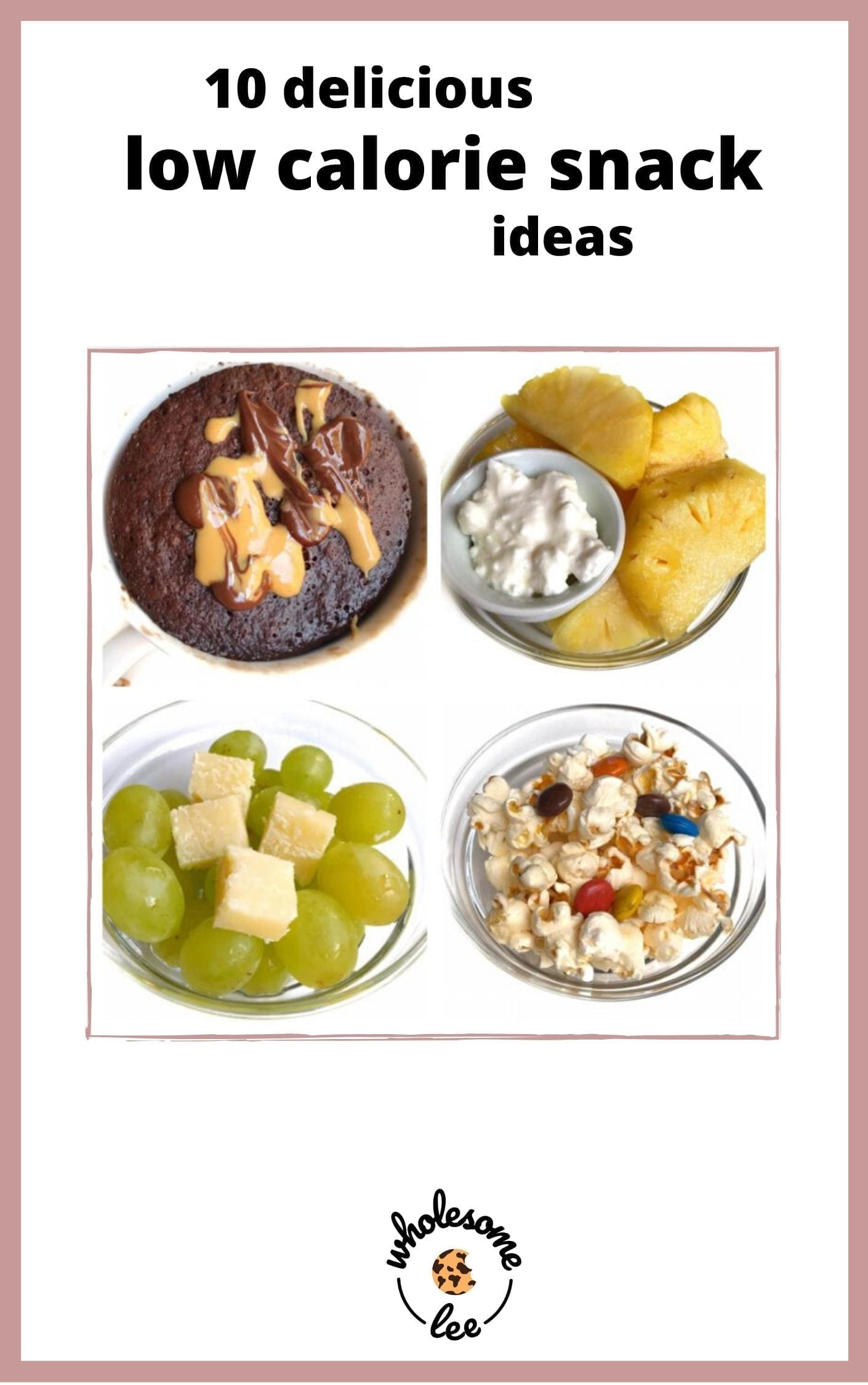 10 of my favourite low-calorie snacks