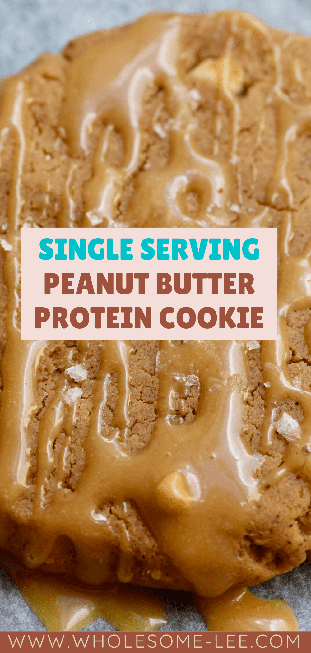 Single serving peanut butter protein cookie