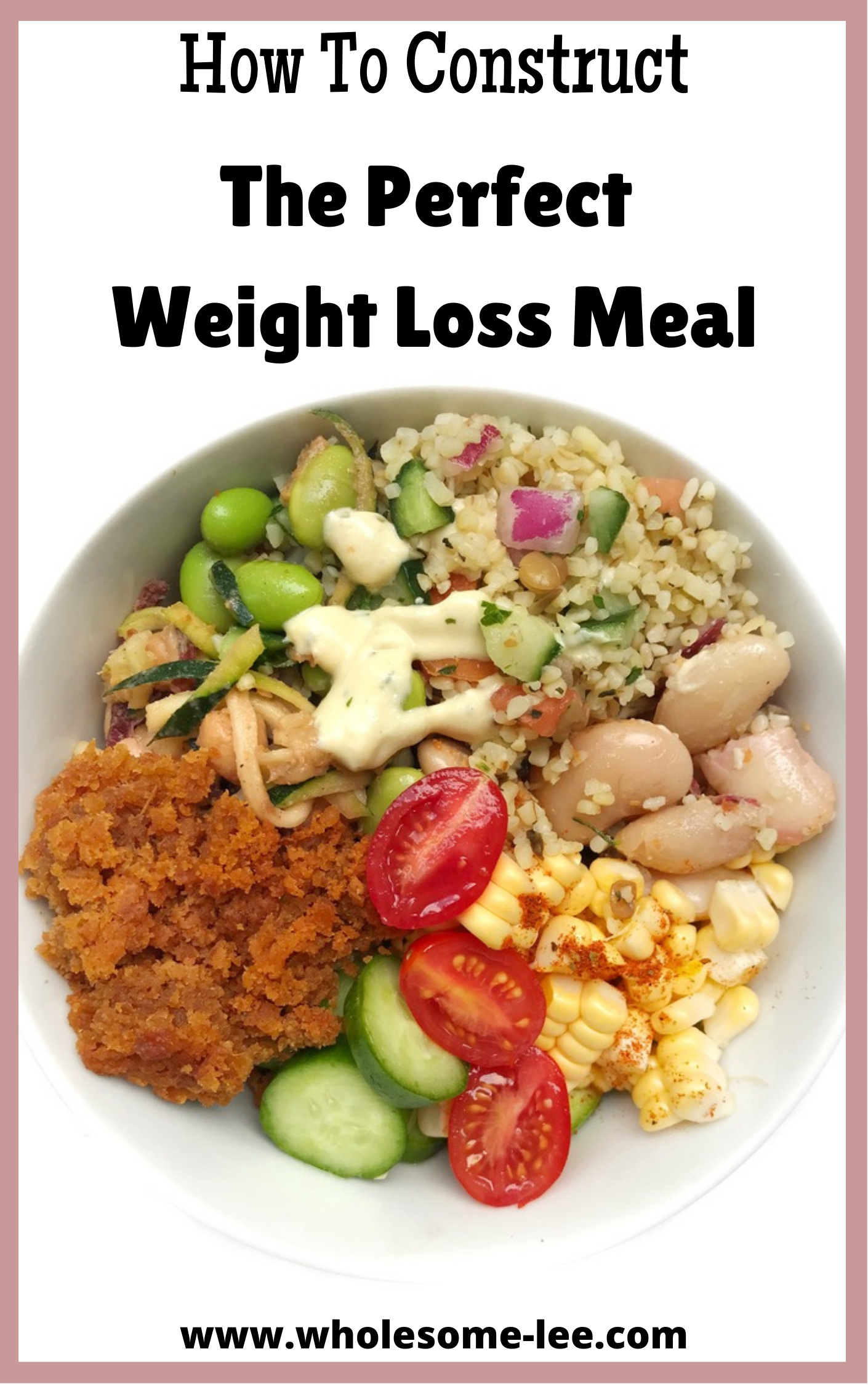 The Perfect Weight Loss Meal