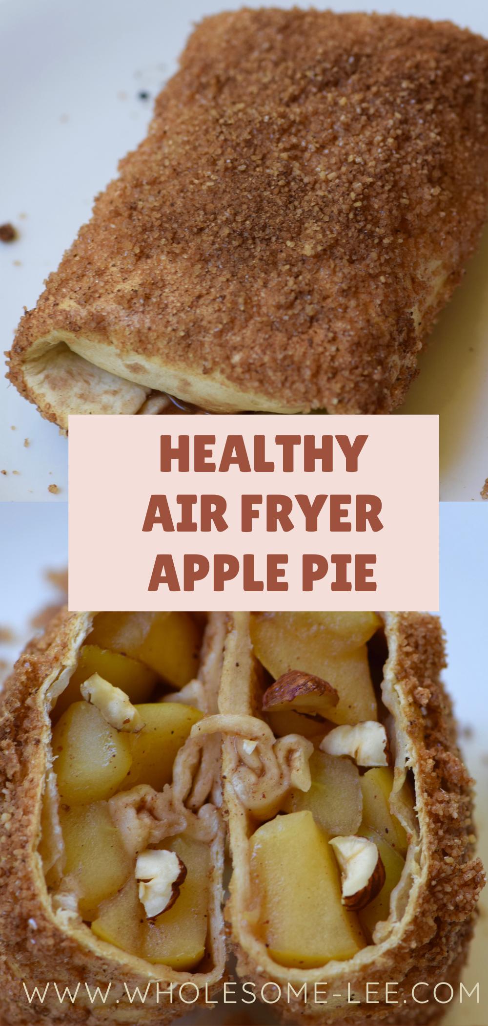Healthy air fryer apple pie