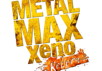 Metal Max Xeno: Reborn Headed to Nintendo Switch, PlayStation 4, and Steam Next Year!