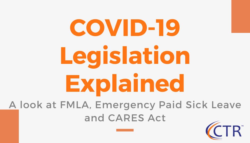 COVID-19 Legislation Explained | CTR Payroll Services