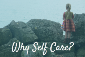 Why Self Care? image