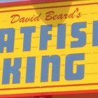David Beard's Catfish King