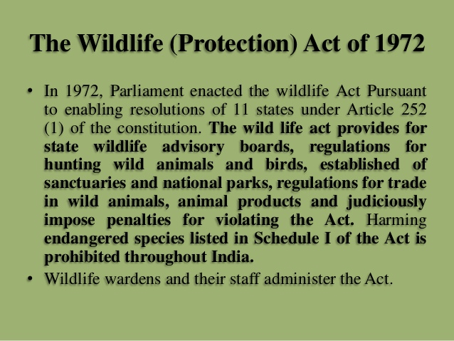Indian Wildlife Protection Act 1972