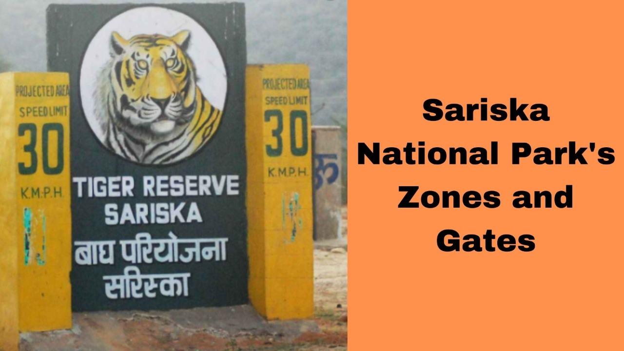 Gates and Zones In Sariska national Park