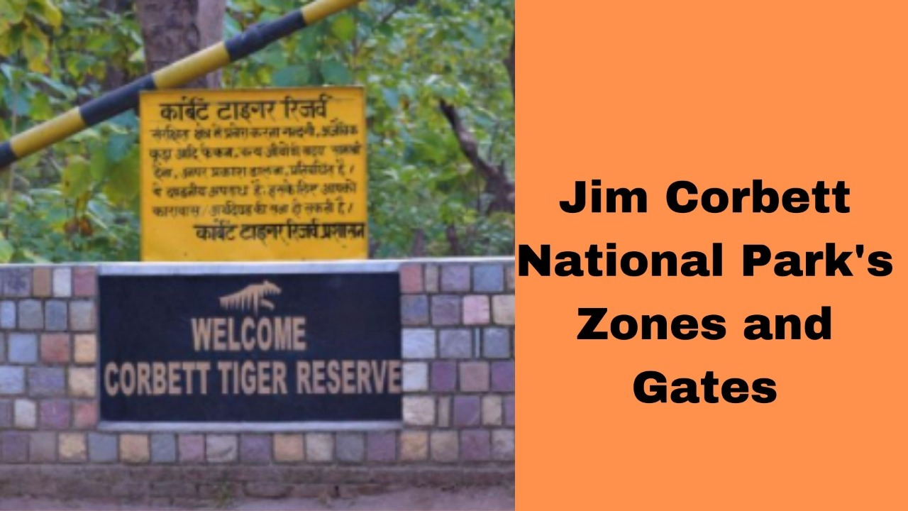 Gates and Zones at Corbett National Park