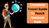 Complete Travel Guide To Pench National Park