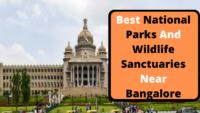 National Parks Near Bangalore