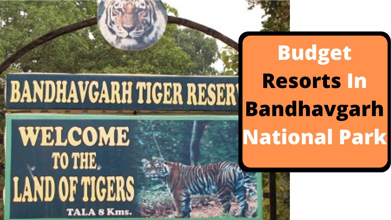 Budget Resorts In Bandhavgarha National Park