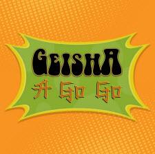 Geisha A Go Go