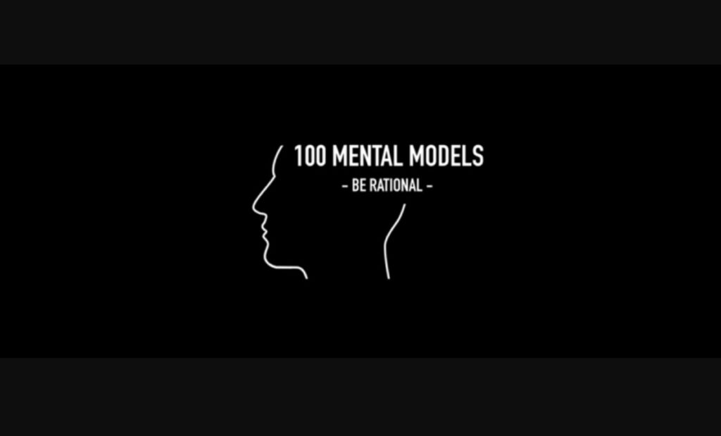 100 Mental Models Program
