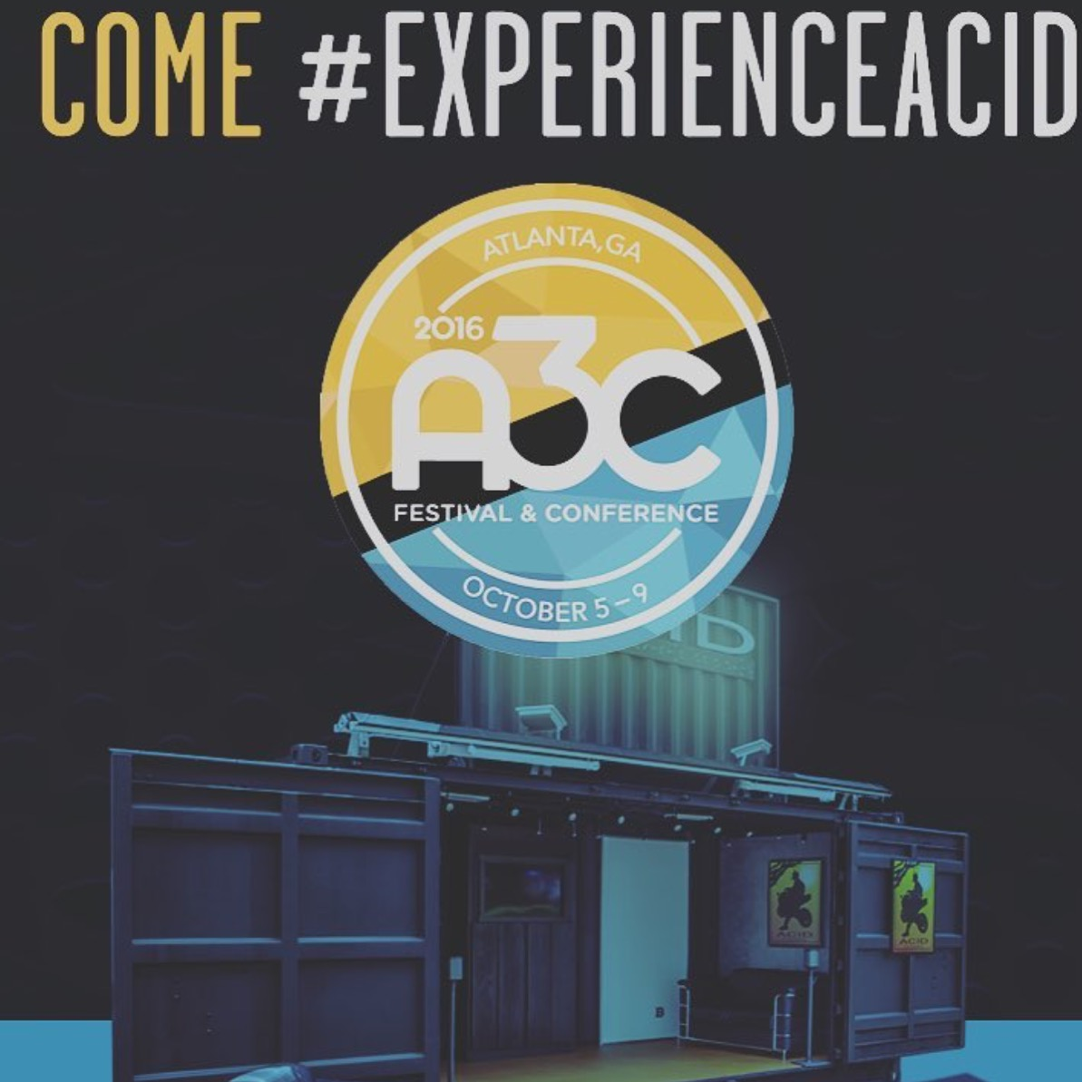 Experience ACID at A3C Festival!