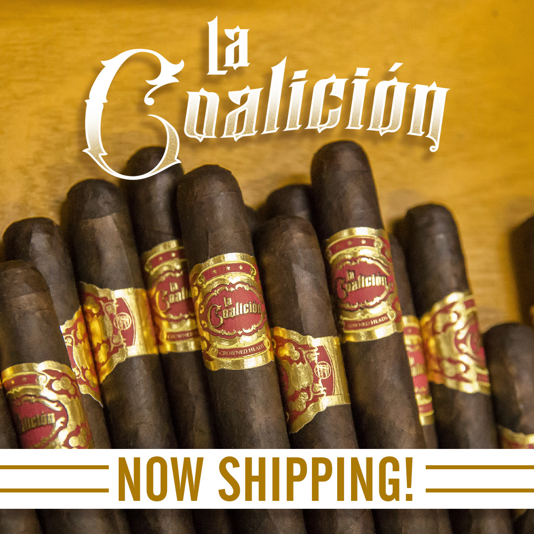 """Drew Estate and Crowned Heads Announce the Shipping of """"La Coalicion"""" Nationwide!"""