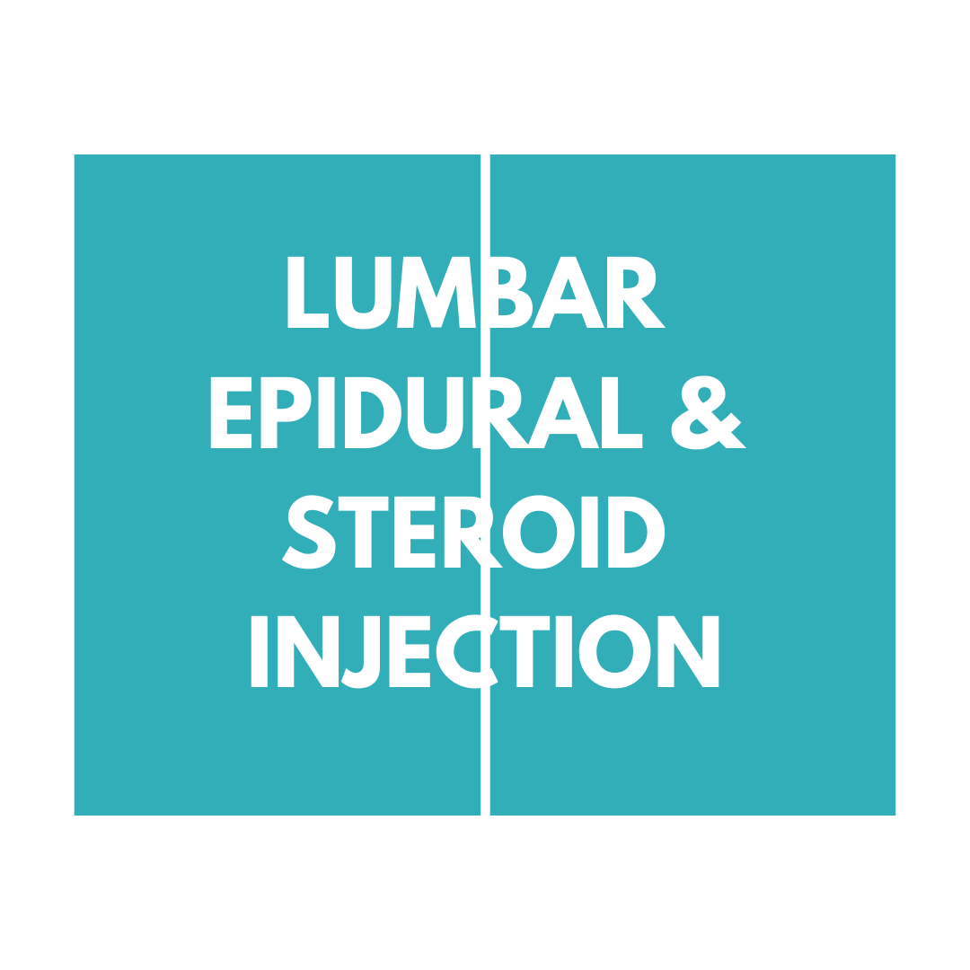 Lumbar Epidural & Steroid Injection