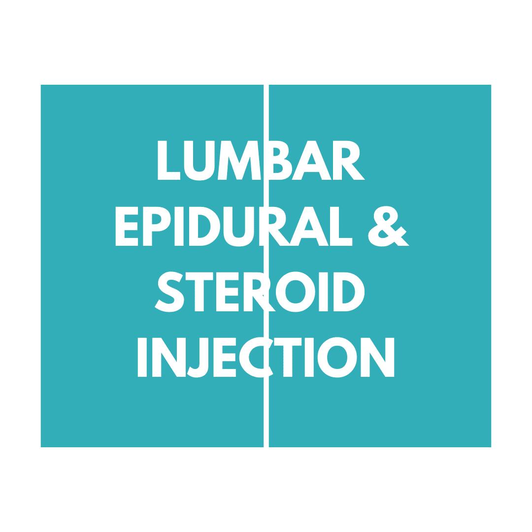 Lumbar Epidural & Steroid Injection