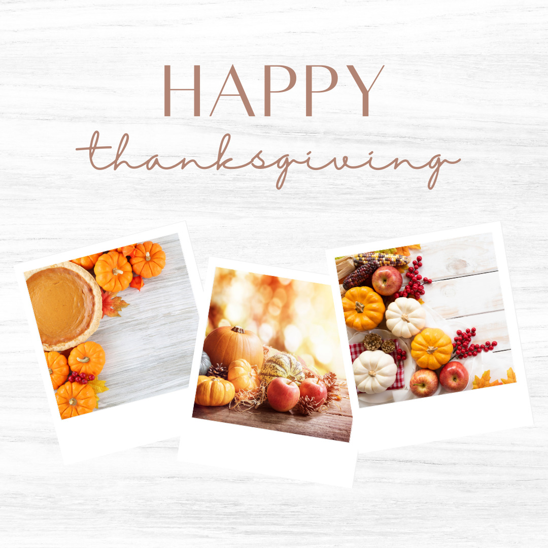 Thanksgiving is here! A Time for Gratitude