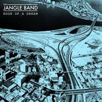 jangle band edge of a dream