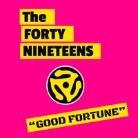 forty-nineteens good fortune