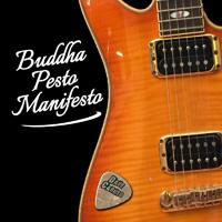 buddha pesto manifesto