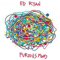 ed ryan furious mind
