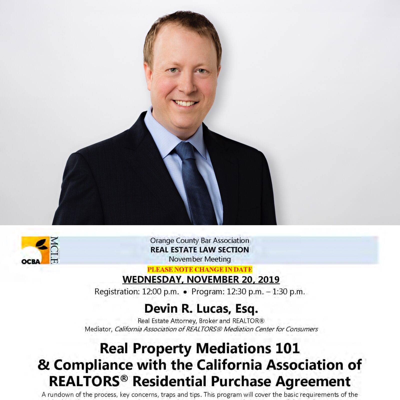 Lucas presents to the Orange County Bar Association on Real Estate Mediations